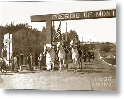 11th Cavalry Coming Down Artillery Street Gate Presidio Of Monterey 1931 Metal Print by California Views Mr Pat Hathaway Archives