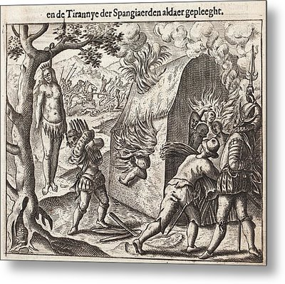 1598 Spanish Cruelties In The New World Metal Print by Paul D Stewart