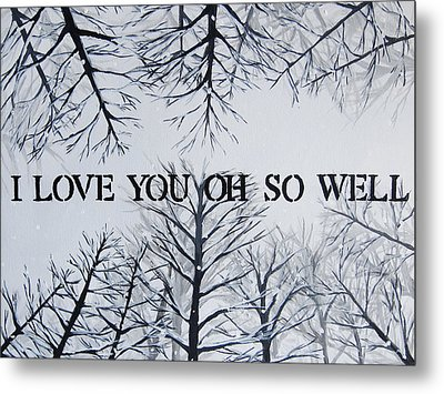 18x24 I Love You Oh So Well Metal Print by Michelle Eshleman