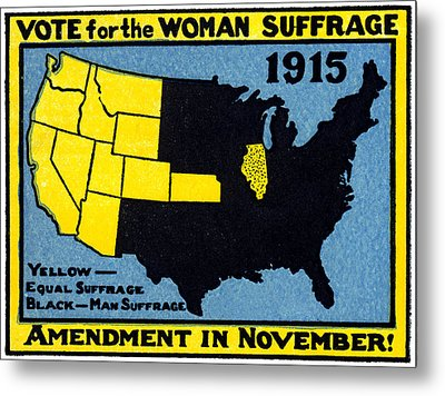 1915 Vote For Women's Suffrage Metal Print by Historic Image