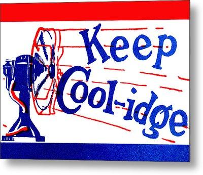 1924  Keep Coolidge Poster Metal Print