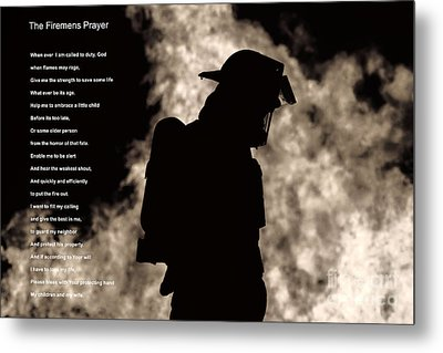 A Firemens Prayer Metal Print by Jim Lepard