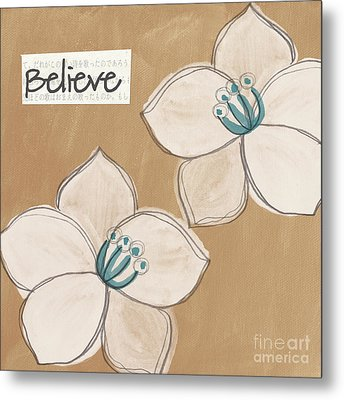 Believe Metal Print by Linda Woods