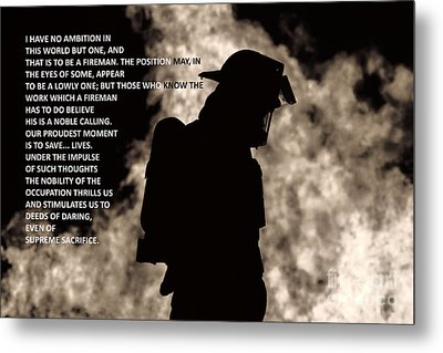 To Be A Fireman Metal Print by Jim Lepard