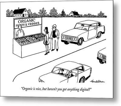 Organic Is Nice Metal Print