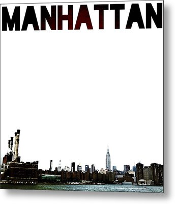 Manhattan Metal Print by Natasha Marco