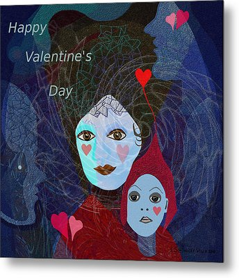 830 - Happy Valentines Day Metal Print by Irmgard Schoendorf Welch