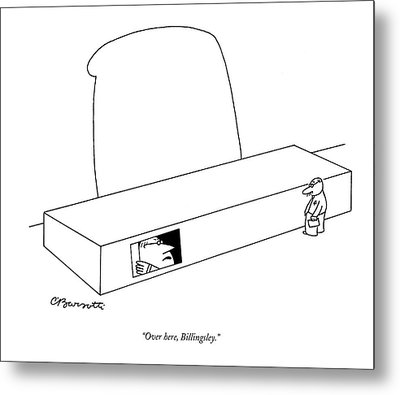 Over Here, Billingsley Metal Print by Charles Barsotti