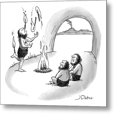 A Cave Person Is Juggling Sticks Of Fire Metal Print by Joe Dator
