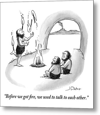 A Caveman Is Juggling Sticks Of Fire While Two Metal Print by Joe Dator