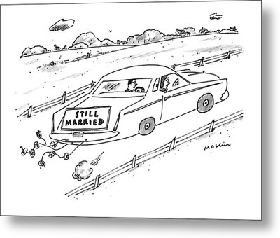 A Couple Driving A Car With A Still Married Sign Metal Print by Michael Maslin