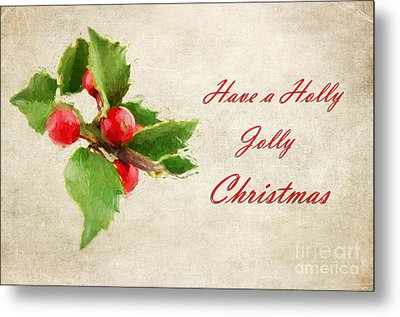 A Holly Jolly Christmas Metal Print by Darren Fisher