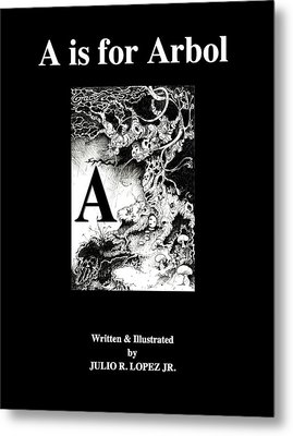 A Is For Arbol Metal Print