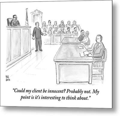 A Lawyer Makes His Case In Front Of A Jury Metal Print by Paul Noth
