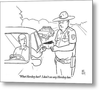 A Man Attempts To Bribe A Traffic Police Officer Metal Print by Paul Noth
