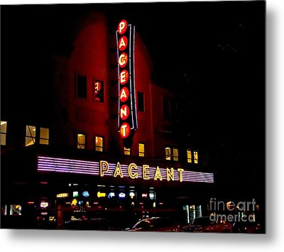 A Night At The Pageant Metal Print by Kelly Awad