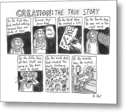 A Panel Called Creation: The True Story Which Metal Print by Roz Chast