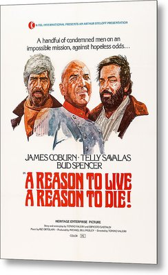 A Reason To Live, A Reason To Die, Us Metal Print by Everett