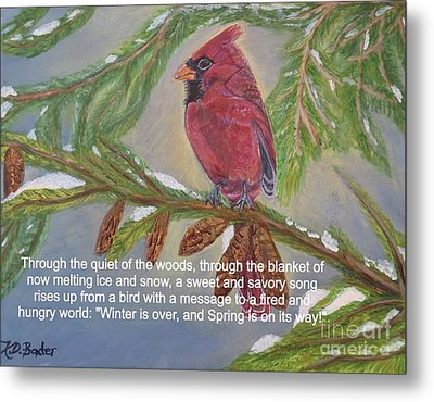Metal Print featuring the painting A Tired And Hungry World Hears The Sweet And Savory Song Of A Cardinal by Kimberlee Baxter