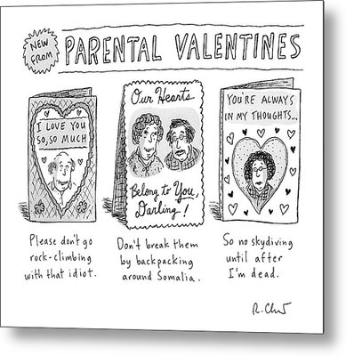 A Triptych Of Parental Valentines Day Cards That Metal Print by Roz Chast
