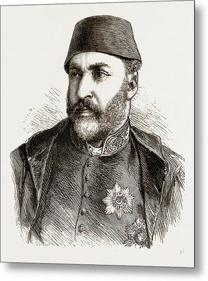 Abd-ul-aziz, The Late Sultan Of Turkey Metal Print