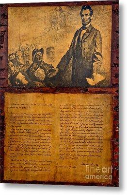 Abraham Lincoln The Gettysburg Address Metal Print by Saundra Myles