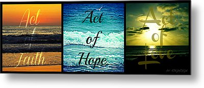 Act Of Faith Hope Love Collage Metal Print by Sharon Soberon