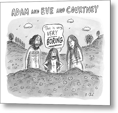 Adam And Eve And Courtney In The Garden Of Eden Metal Print