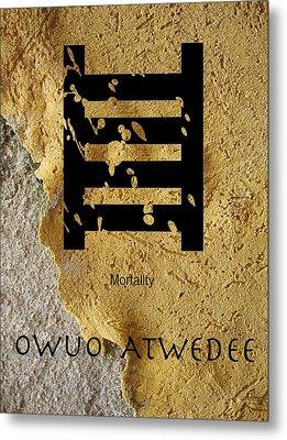 Adinkra  Owuo Atwedee Metal Print by Kandy Hurley