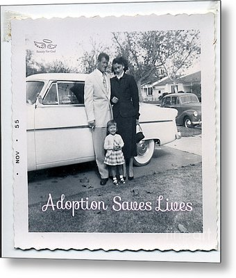 Adoption Saves Lives Metal Print