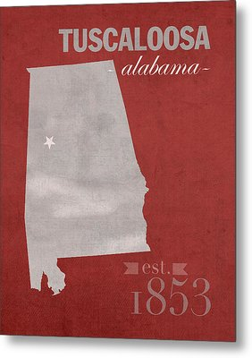 Alabama Crimson Tide Tuscaloosa College Town State Map Poster Series No 008 Metal Print by Design Turnpike