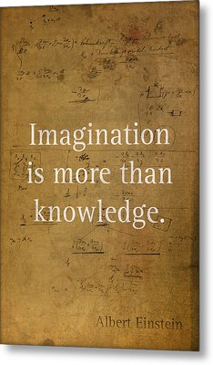 Albert Einstein Quote Imagination Science Math Inspirational Words On Worn Canvas With Formula Metal Print by Design Turnpike
