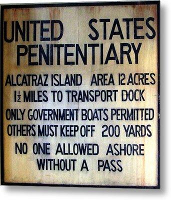 Alcatraz Warning Metal Print