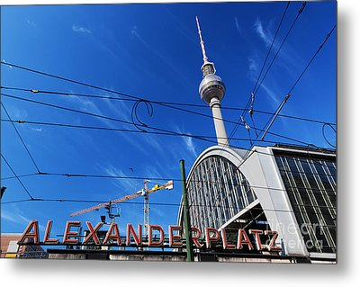 Alexanderplatz Sign And Television Tower Berlin Germany Metal Print
