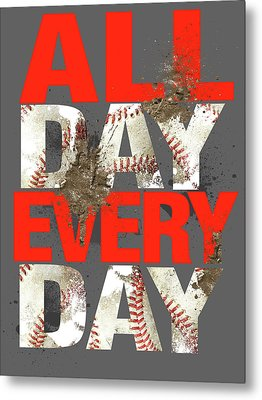 All Day Every Day Metal Print by Jim Baldwin