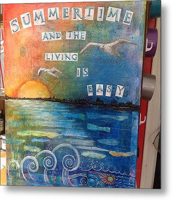 All Done. ..i Think #summer #mixedmedia Metal Print by Robin Mead
