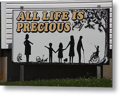 All Life Is Precious Metal Print