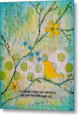All Things Bright And Beautiful Metal Print by Carla Parris