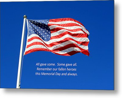 Metal Print featuring the photograph American Flag - Remember Our Fallen Heroes by Barbara West