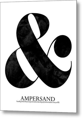 Ampersand White Metal Print by Amy Cummings
