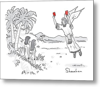 An Angel Holds Up Two Red Cards To Adam And Eve Metal Print by Danny Shanahan