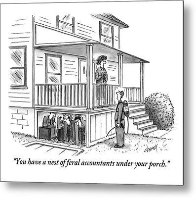An Exterminator Points Out A Group Of Accountants Metal Print