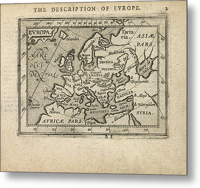 Antique Map Of Europe By Abraham Ortelius - 1603 Metal Print