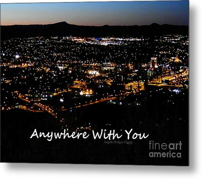 Metal Print featuring the digital art Anywhere With You by Angelia Hodges Clay