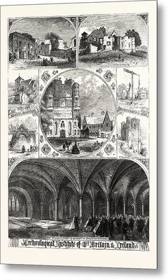 Archeological Institute Of Great Britain And Ireland Metal Print