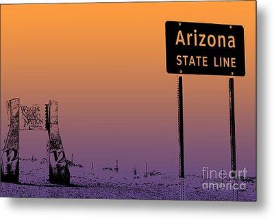 Arizona State Line Usa Metal Print by Janice Rae Pariza