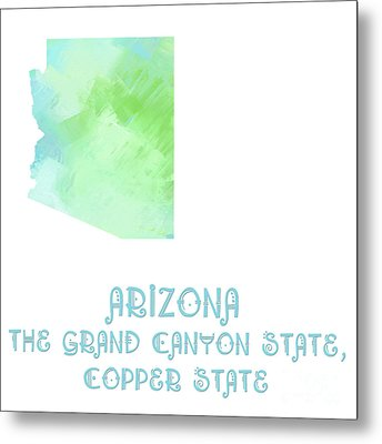 Arizona - The Grand Canyon State - Copper State - Map - State Phrase - Geology Metal Print by Andee Design