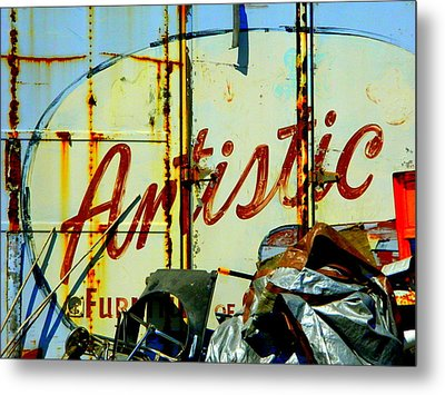 Metal Print featuring the photograph Artistic Junk by Kathy Barney