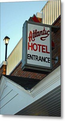 Atlantic Hotel Metal Print by Skip Willits
