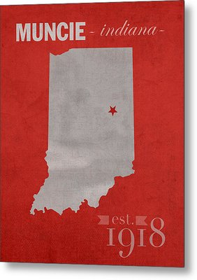 Ball State University Cardinals Muncie Indiana College Town State Map Poster Series No 017 Metal Print by Design Turnpike